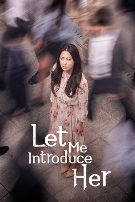 Let Me Introduce Her ตอนที่ 1-40 ซับไทย [จบ] | HD 1080p