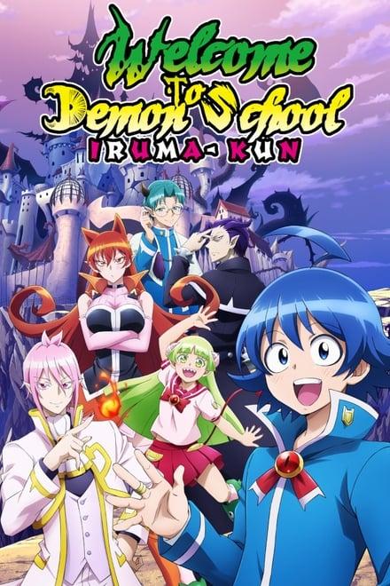 Welcome to Demon-School, Iruma-kun
