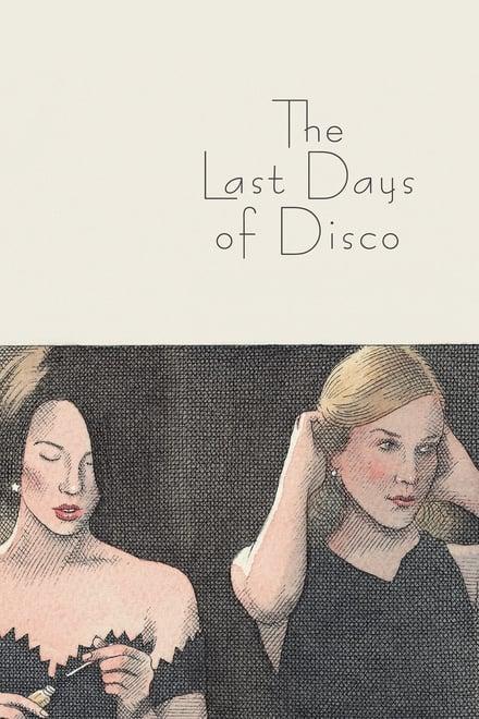 Last Days of Disco - Nachts wird Geschichte gemacht