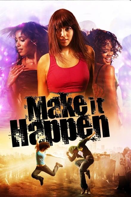 Make It Happen - Lebe deinen Traum