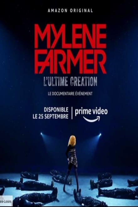Mylène Farmer, l'Ultime Création Saison 1 en streaming VF