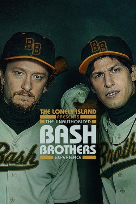 The Unauthorized Bash Brothers Experience (2019) ส่องแบช บราเธอร์ส (ฉบับไม่เป็นทางการ)