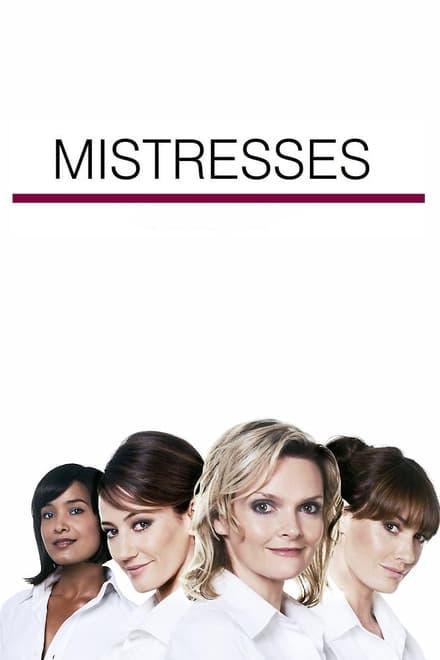 Mistresses – Aus Lust und Leidenschaft