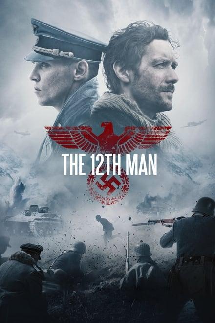 The 12th Man (2017) ชายคนที่ 12 หนีนรกแดนข้าศึก
