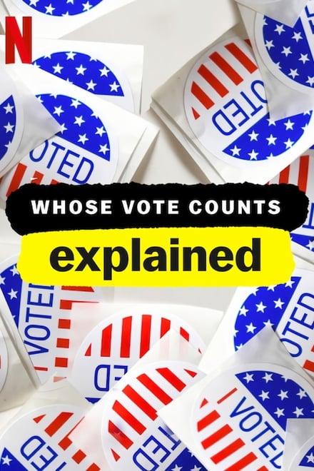 Whose Vote Counts, Explained