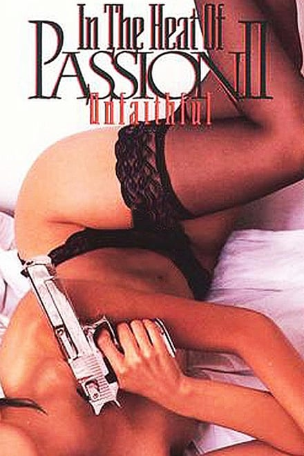 In the Heat of Passion II: Unfaithful
