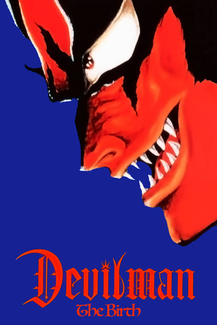 Devilman - Volume 1: The Birth