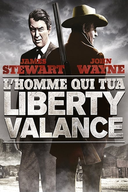 L'homme qui tua Liberty Valance streaming VF