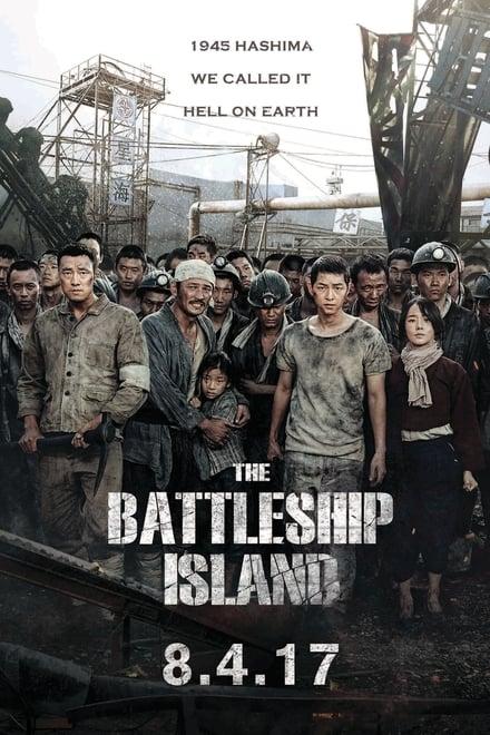 The Battleship Island เดอะ แบทเทิลชิป ไอส์แลนด์ 2017