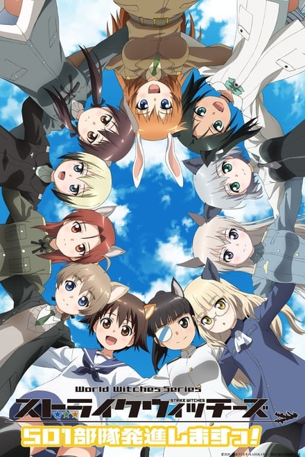 Strike Witches 501st Joint Fighter Wing Take Off!