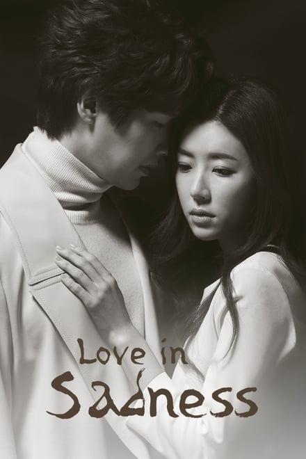 Love in Sadness ตอนที่ 1-40 ซับไทย [จบ] HD 1080p
