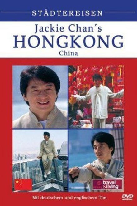 Jackie Chan's Hong Kong - Städtereisen