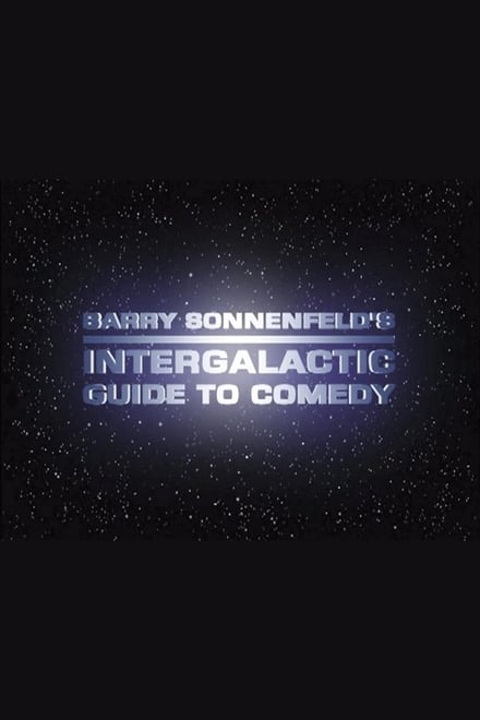 Barry Sonnenfeld's Intergalactic Guide to Comedy