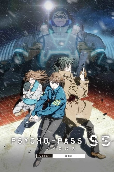 Psycho-Pass: Sinners of the System -  Case.1 Crime and Punishment