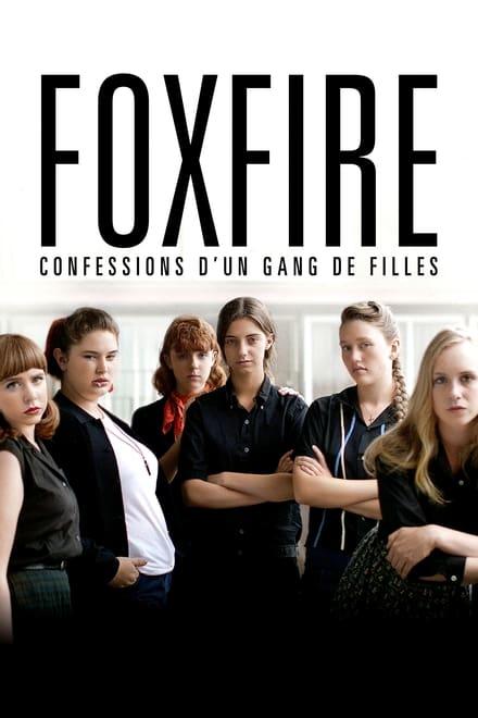 Foxfire, confessions d'un gang de filles