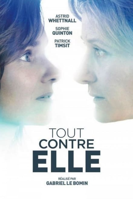 Tout contre elle Streaming VF