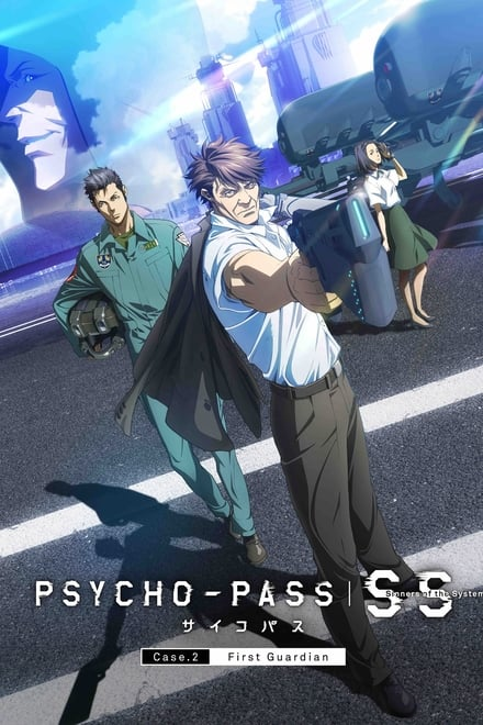 Psycho-Pass: Sinners of the System - Case.2 First Guardian