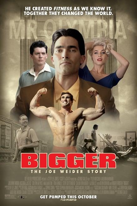 Bigger - Die Joe Weider Story