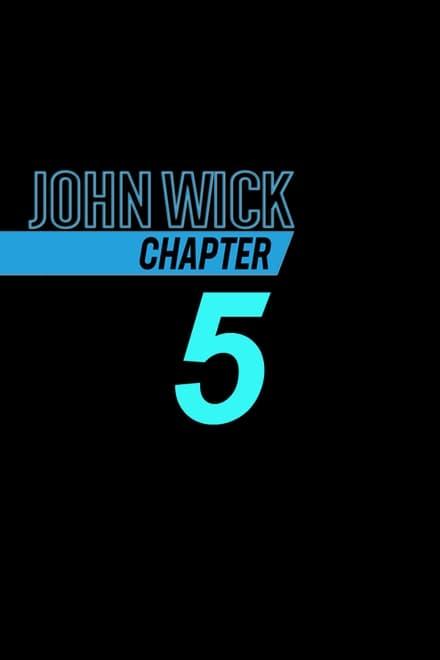 John Wick: Kapitel 5