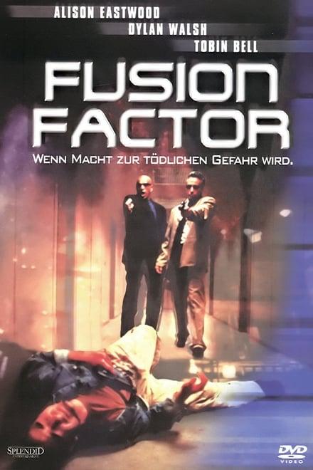 Fusion Factor – Wenn Macht zur tödlichen Gefahr wird