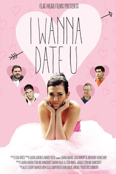 I Wanna Date U