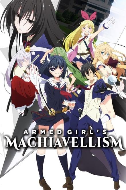 Armed Girl's Machiavellism