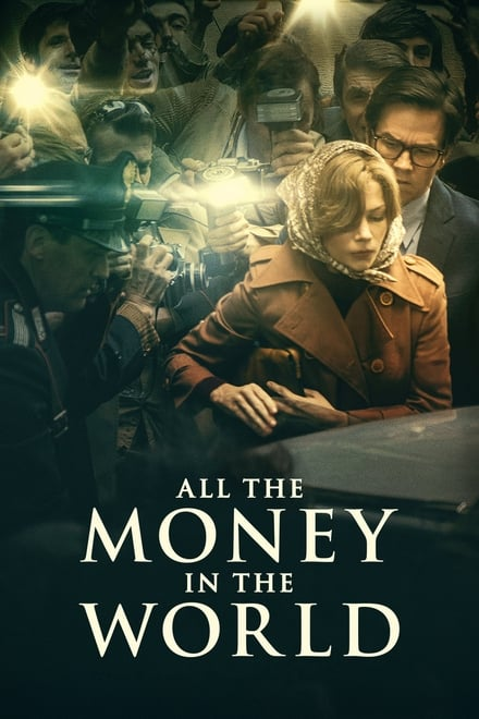 All the Money in the World (2017) ฆ่า-ไถ่-อำมหิต