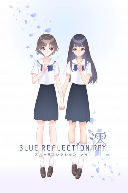 Blue Reflection Ray