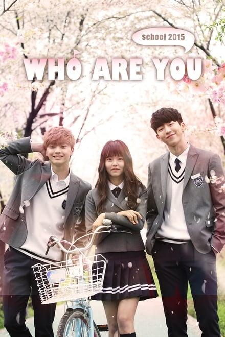 Who Are You: School 2015 ตอนที่ 1-16 ซับไทย [จบ] HD