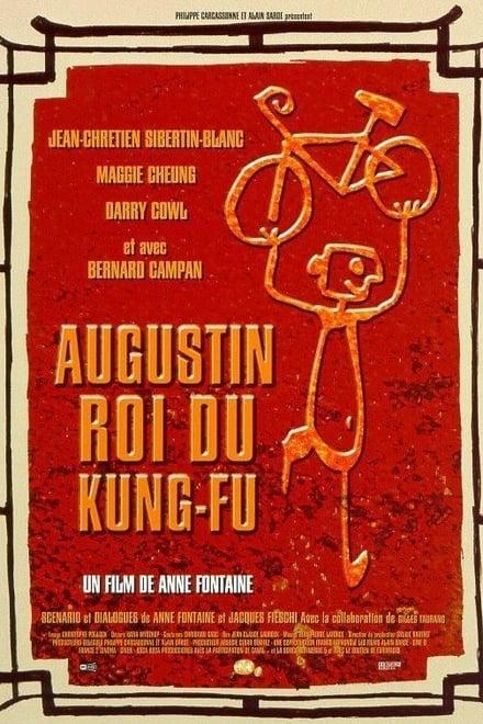 Augustin, Kung-Fu-König