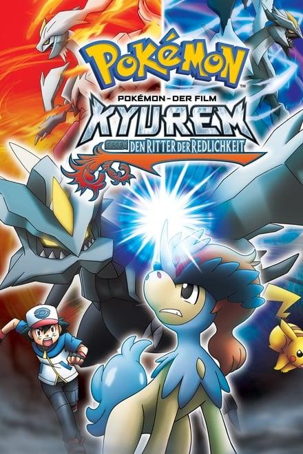 Pokémon 15: Kyurem gegen den Ritter der Redlichkeit