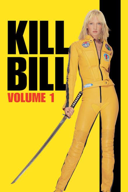 Kill Bill: Bölüm 1 (2003)