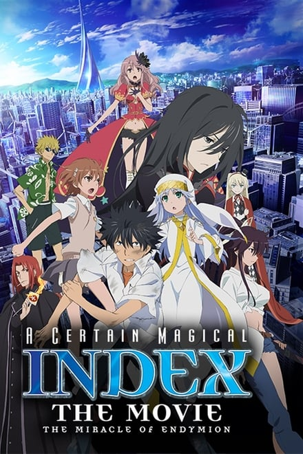 A Certain Magical Index: The Miracle of Endymion