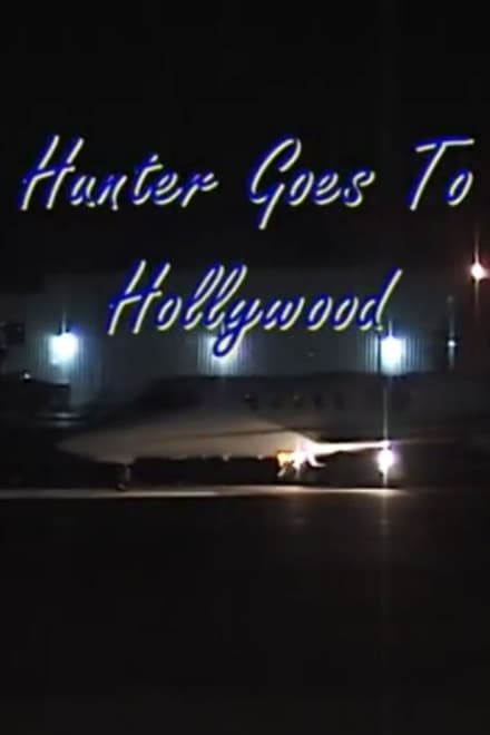 Hunter Goes to Hollywood
