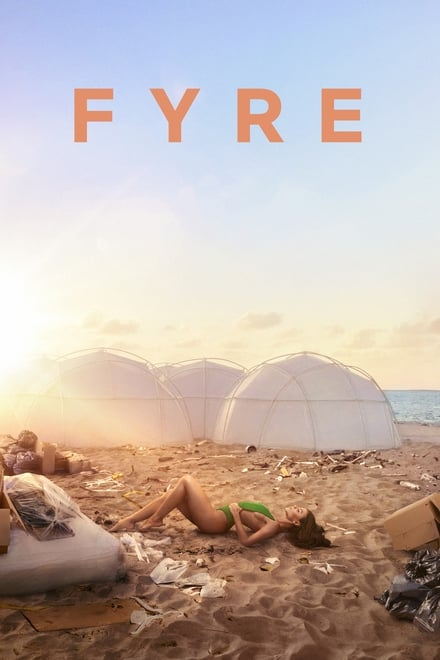 FYRE : The Greatest Party That Never Happened (2019) ไฟร์ เฟสติวัล เทศกาลดนตรีวายป่วง