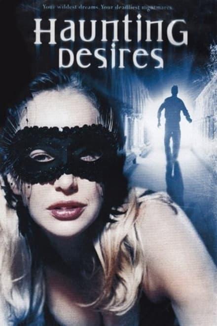 Haunting Desires