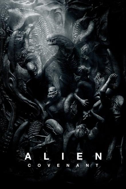 Alien: Covenant (2017) เอเลี่ยน : โคเวแนนท์