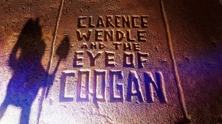 Clarence Wendle and the Eye of Coogan