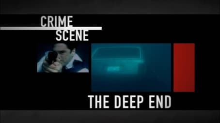 Crime Scene The Deep End Out of the light Episode