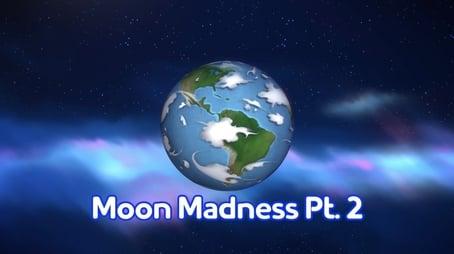 Moon Madness (2)