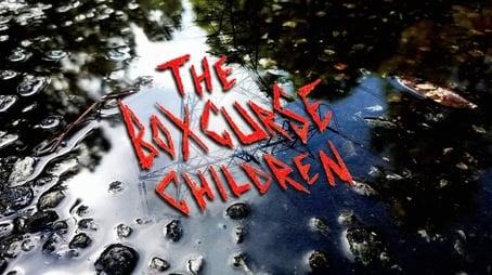 The Boxcurse Children