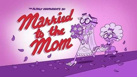 Married to the Mom