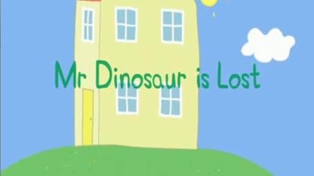 Mr. Dinosaur is Lost