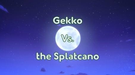 Gekko vs. Splatcano