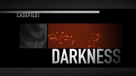 Casefile Darkness