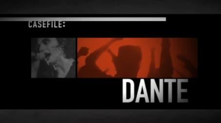 Casefile Dante