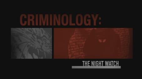 Criminology The Night Watch