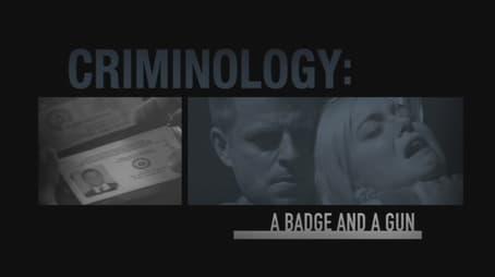Criminology A Badge and a Gun