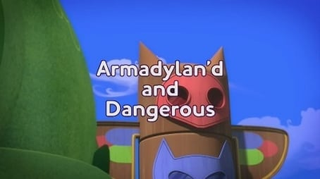 Armadylan'd and Dangerous