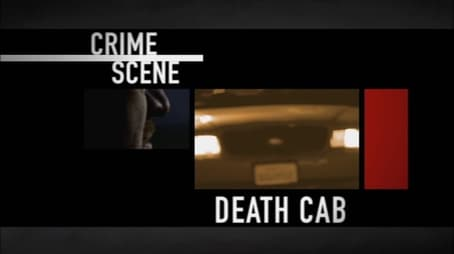 Crime Scene Death Cab Sence Memory Episode